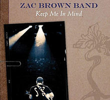 Zac Brown Band - Keep Me In Mind